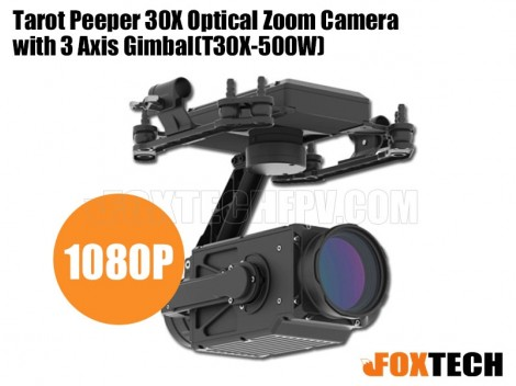 Tarot Peeper 30X Optical Zoom Camera with 3 Axis Gimbal(T30X-500W)