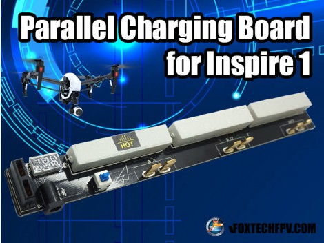 Parallel Charging Board Version 2 for Inspire 1