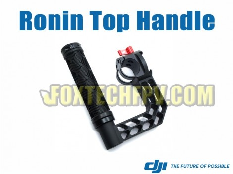 DJI Ronin Top Handle(Ronin Part9)