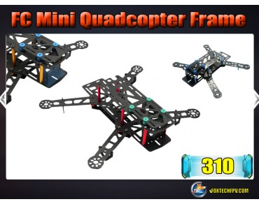 FC 310 Mini Quadcopter Frame Glass Fiber
