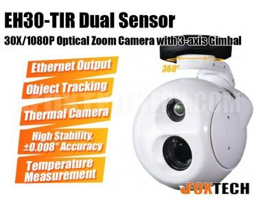 EH30-TIR Dual Sensor 30X Optical Zoom Camera with 3-axis Gimbal