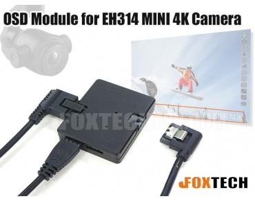 OSD Module for EH314 MINI 4K Camera