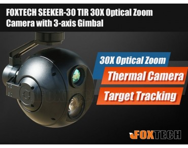 FOXTECH SEEKER-30 TIR 30X Optical Zoom and Thermal Camera with 3-axis Gimbal-Free Shipping