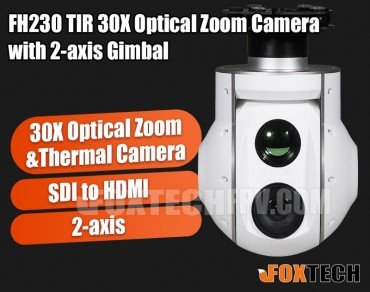 FH230 TIR 30X Optical Zoom and Thermal Camera with 2-axis Gimbal-Free Shipping