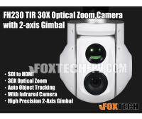 FH230 TIR 30X Optical Zoom Camera with 2-axis Gimbal-Free Shipping
