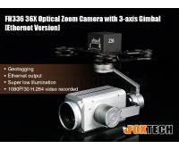 FH336 36X Optical Zoom Camera with 3-axis Gimbal(Ethernet Version)-Free Shipping