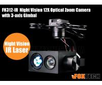 FH312-IR Night Vision 12X Optical Zoom Camera with 3-axis Gimbal