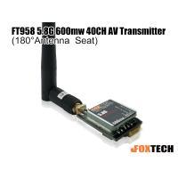 FT958 5.8G 600mw 40CH AV Transmitter(180°Antenna Seat)