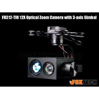 FH312-TIR 12X Optical Zoom Camera with 3-axis Gimbal-Free Shipping